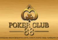 Judi Poker Paling Mantap Hanya Situs Pokerclub88